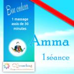 Amma 1 séance