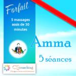 Amma 5 séances